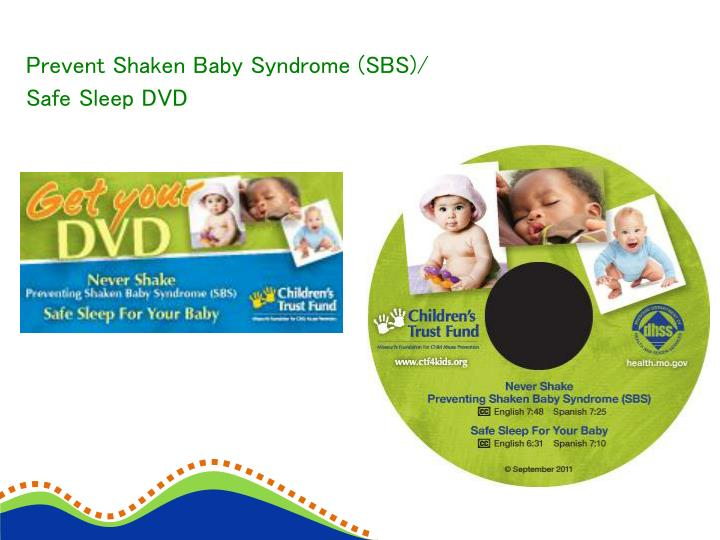 Prevent Shaken Baby Syndrome (SBS)/