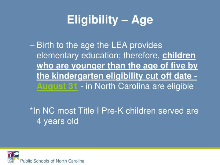 Eligibility – Age
