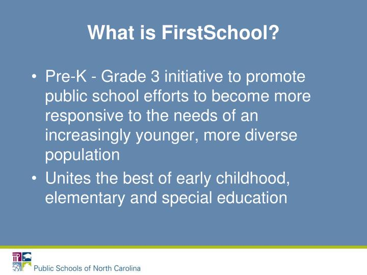 What is FirstSchool?