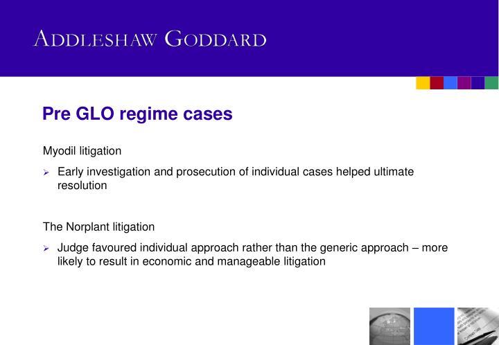 Pre GLO regime cases