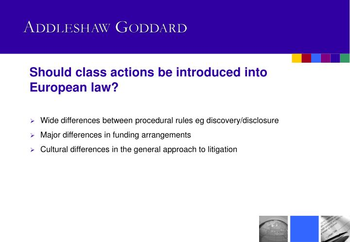 Should class actions be introduced into European law?