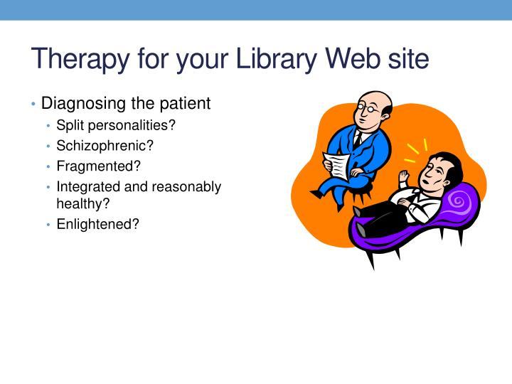 Therapy for your library web site