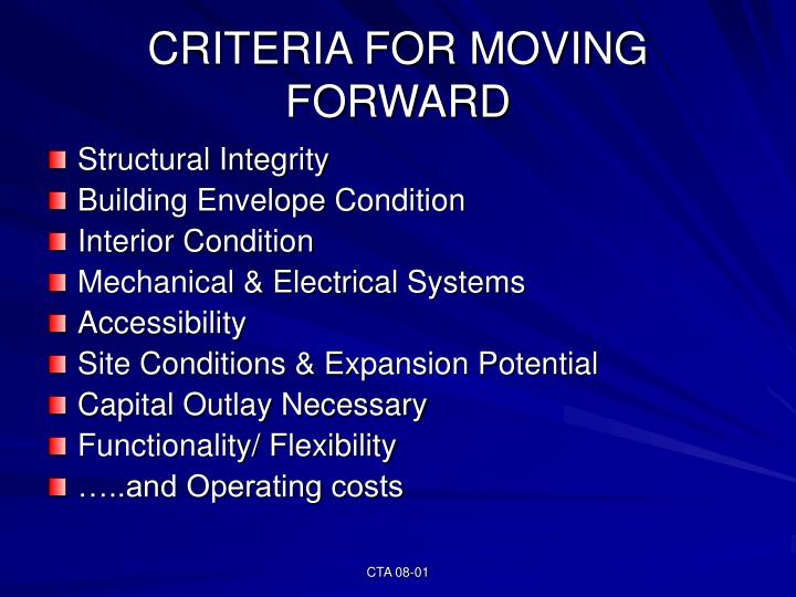 CRITERIA FOR MOVING FORWARD