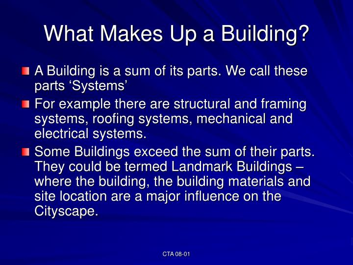 What Makes Up a Building?