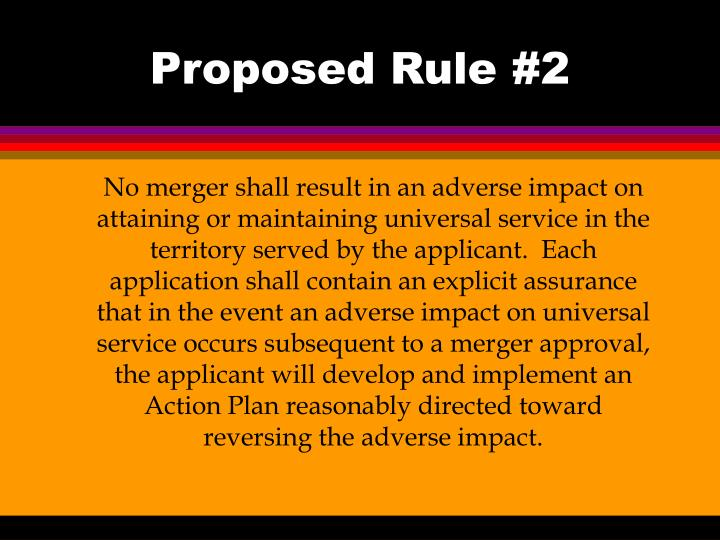 Proposed rule 2
