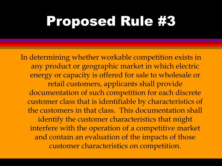 Proposed Rule #3