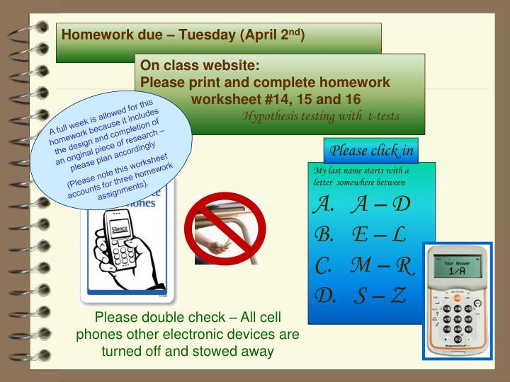 Homework due – Tuesday (April 2