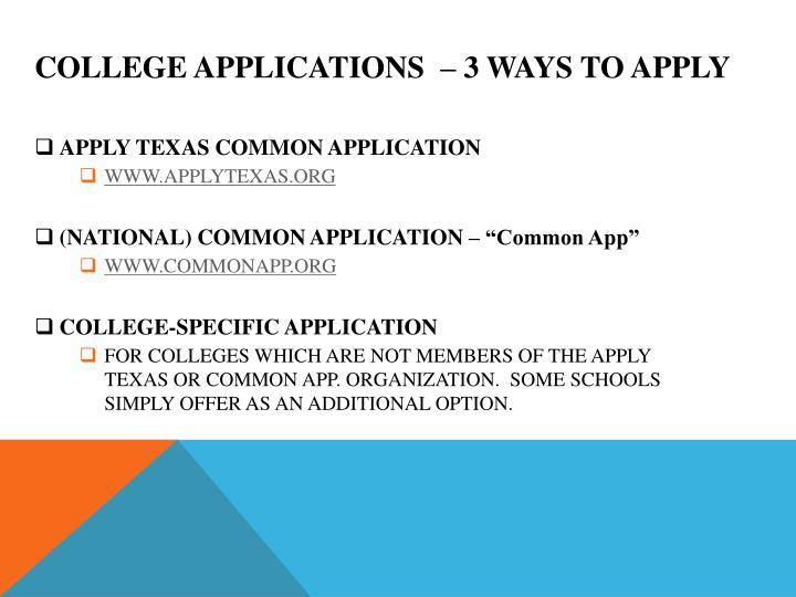COLLEGE Applications  – 3 ways to apply