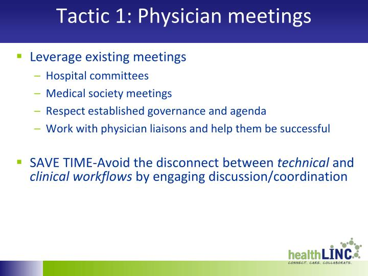 Tactic 1: Physician meetings