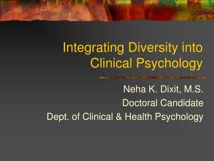 Integrating diversity into clinical psychology