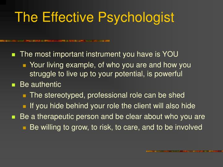 The Effective Psychologist