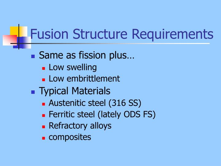 Fusion Structure Requirements