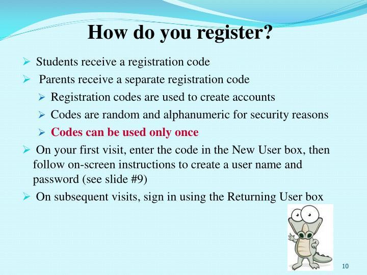 How do you register?