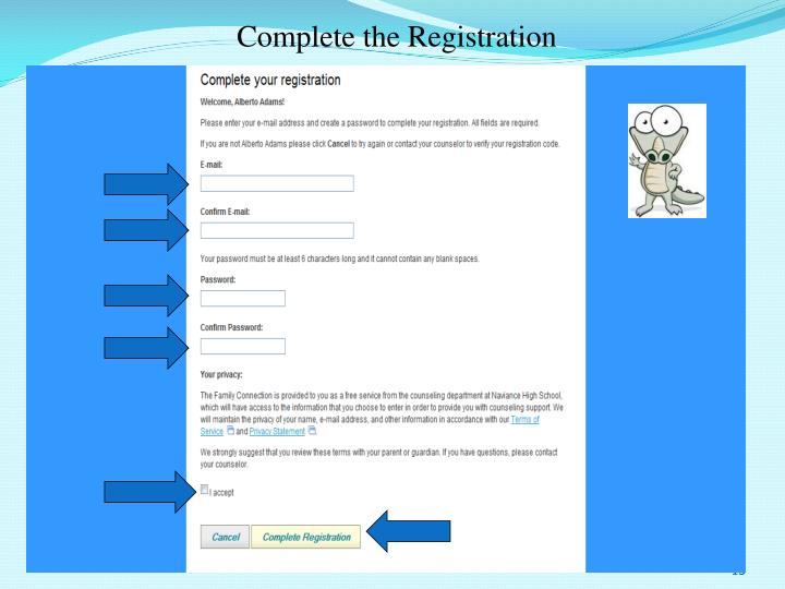 Complete the Registration