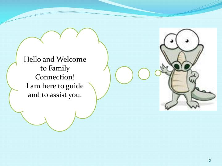 Hello and Welcome to Family Connection!