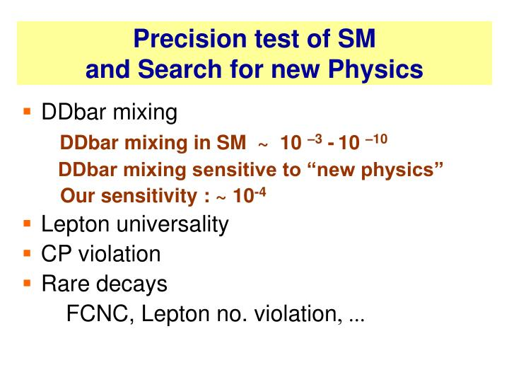 Precision test of SM