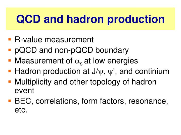 QCD and hadron production