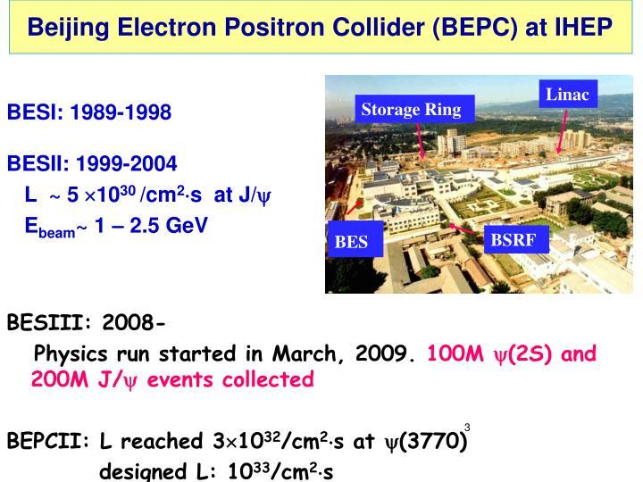 Beijing Electron Positron Collider (BEPC) at IHEP