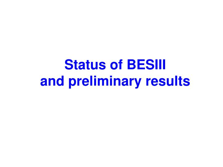 Status of BESIII