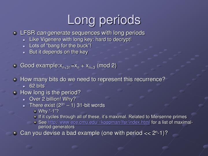 Long periods