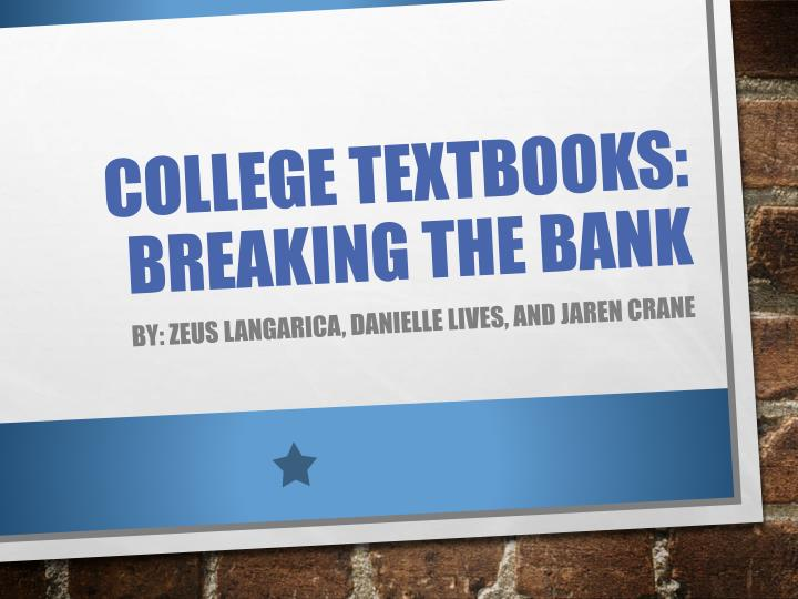 College textbooks breaking the bank