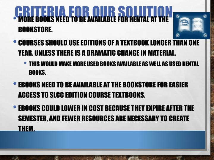 Criteria for Our Solution