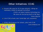 other initiatives cc4g