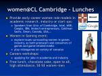 women@cl cambridge lunches