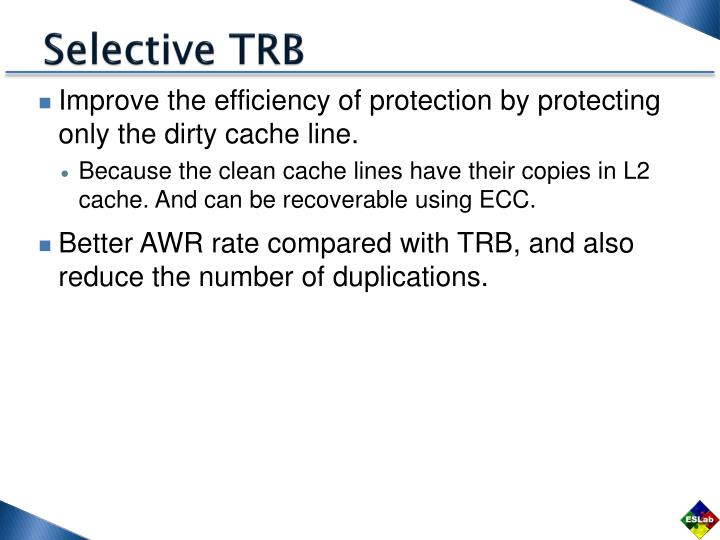 Selective TRB