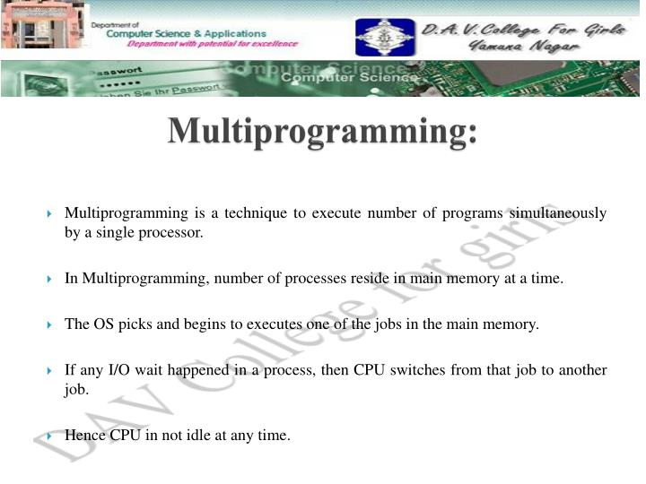 Multiprogramming: