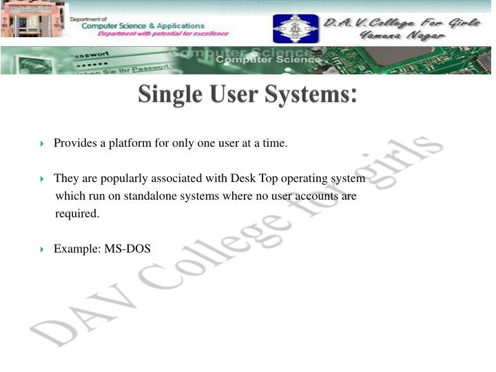 Single User Systems
