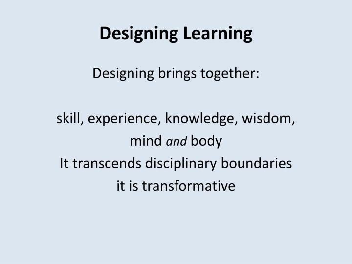 Designing Learning