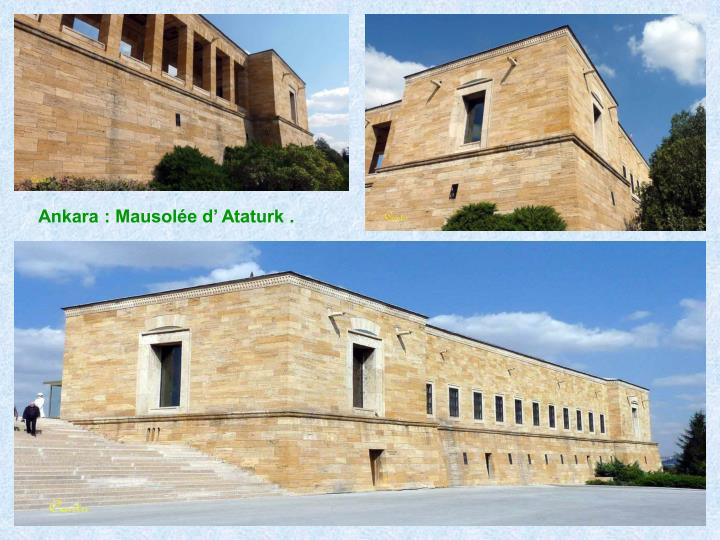 Ankara : Mausolée d' Ataturk .