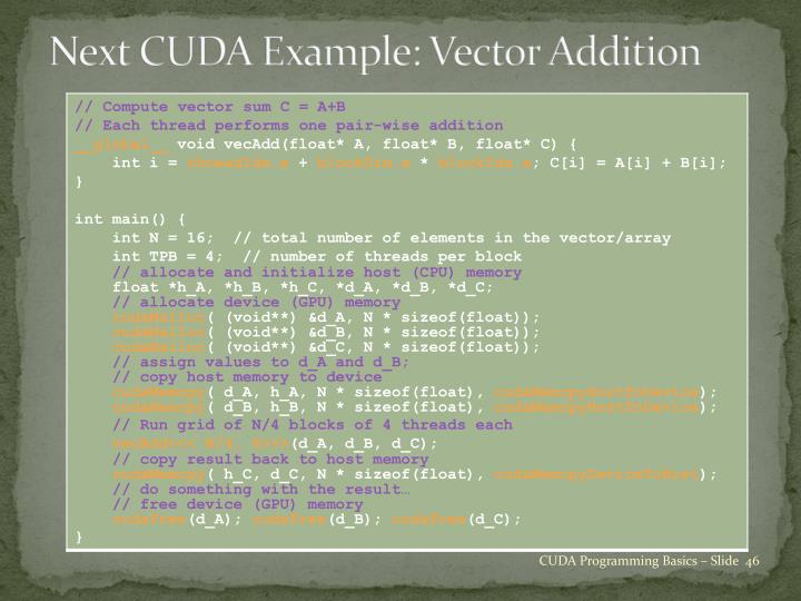 Next CUDA Example: Vector Addition
