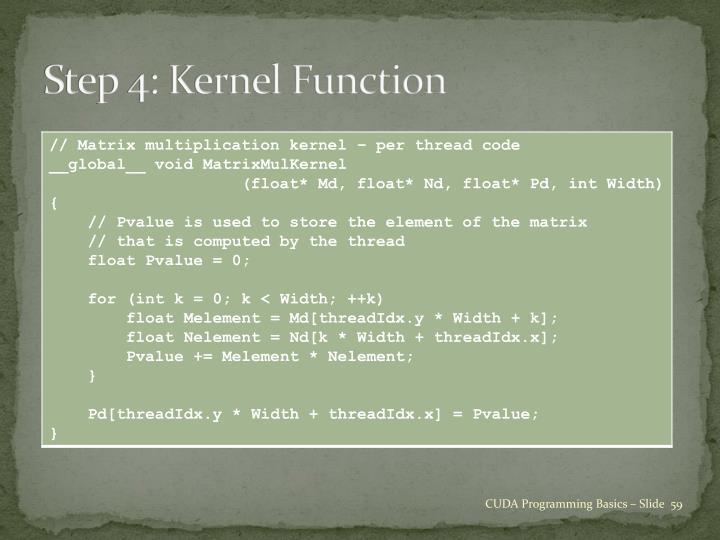 Step 4: Kernel Function