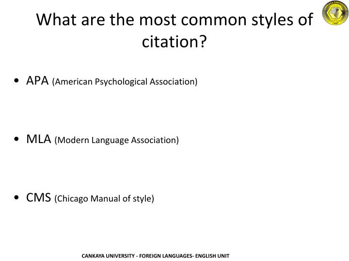 What are the most common styles of citation?