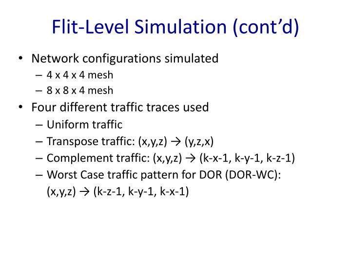 Flit-Level Simulation (cont'd)