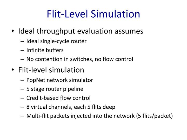 Flit-Level Simulation