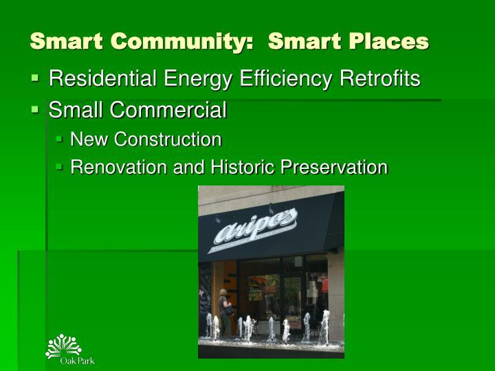 Smart Community:  Smart Places