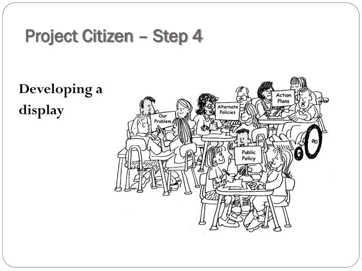 Project Citizen – Step 4