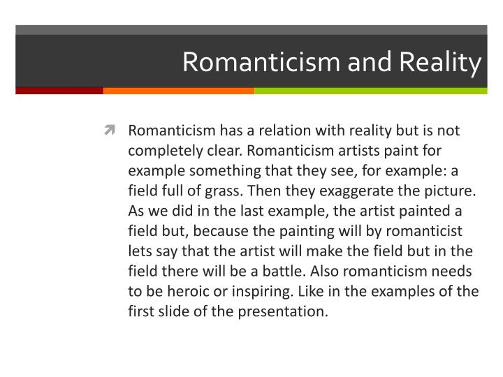 Romanticism and Reality