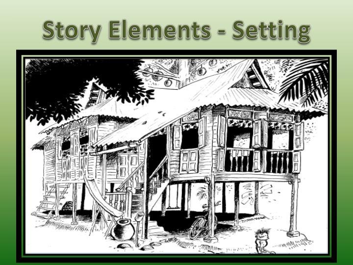 Story Elements - Setting