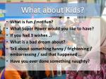 what about kids