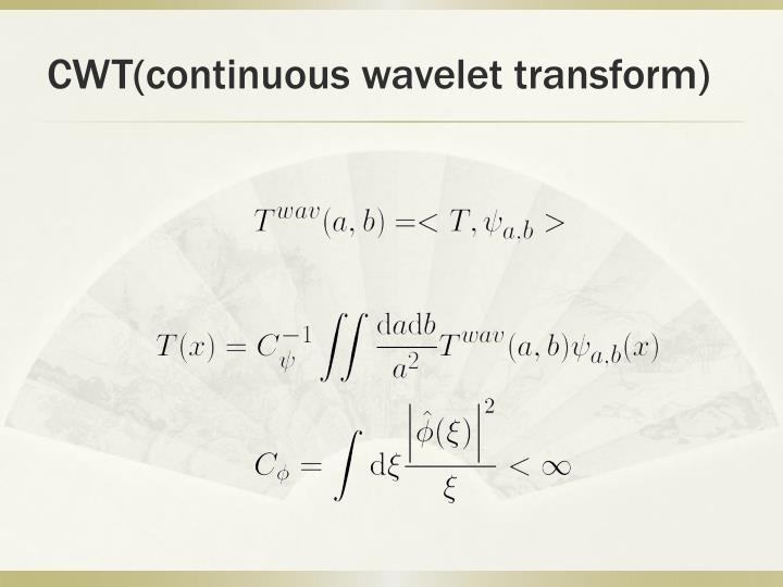 CWT(continuous wavelet transform)