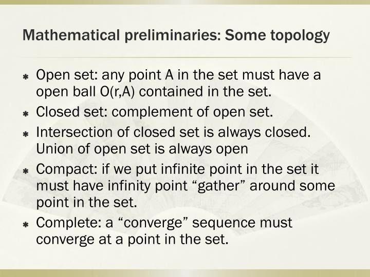 Mathematical preliminaries: Some topology