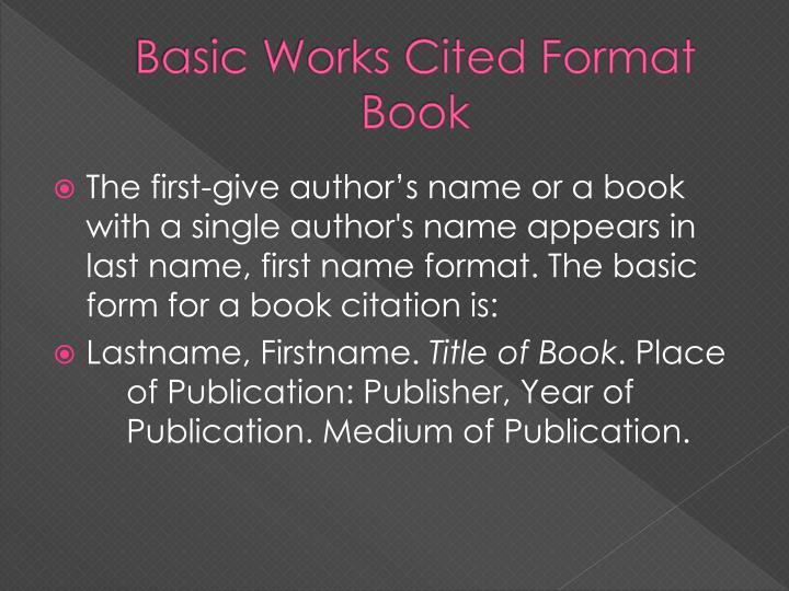 Basic Works Cited