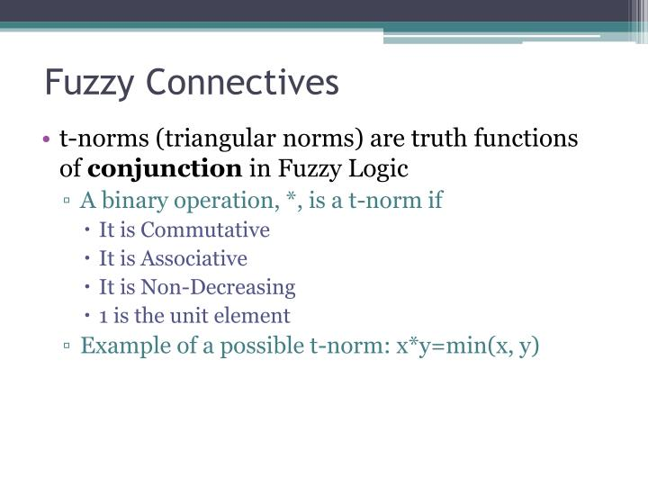 Fuzzy Connectives