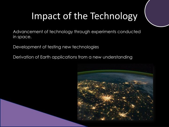 Impact of the Technology