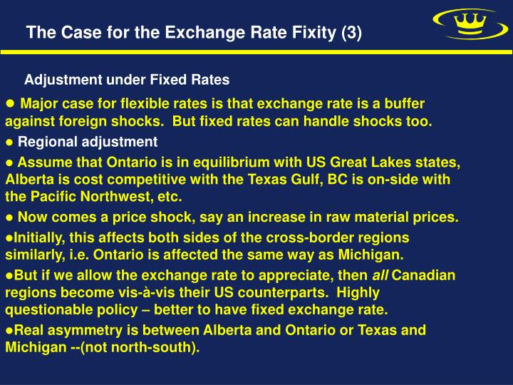 The Case for the Exchange Rate Fixity (3)