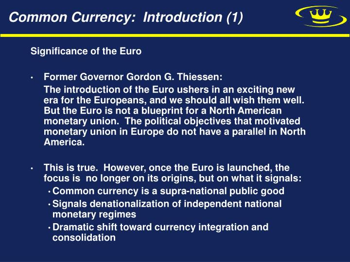 Common Currency:  Introduction (1)
